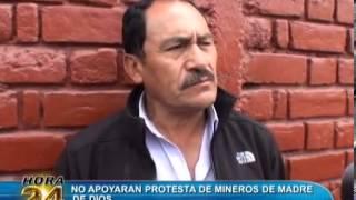 Mineros de Camanti en contra de la minería informal