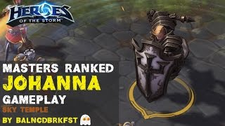Heroes of the Storm Ranked Gameplay - Johanna Heavy Tank Disrupt Build - Sky Temple