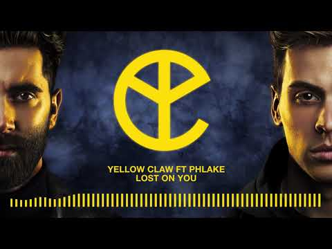 Yellow Claw - Lost On You ft. PHLAKE