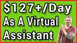 Earn $127 Per Day With Virtual Assistant Jobs From Home