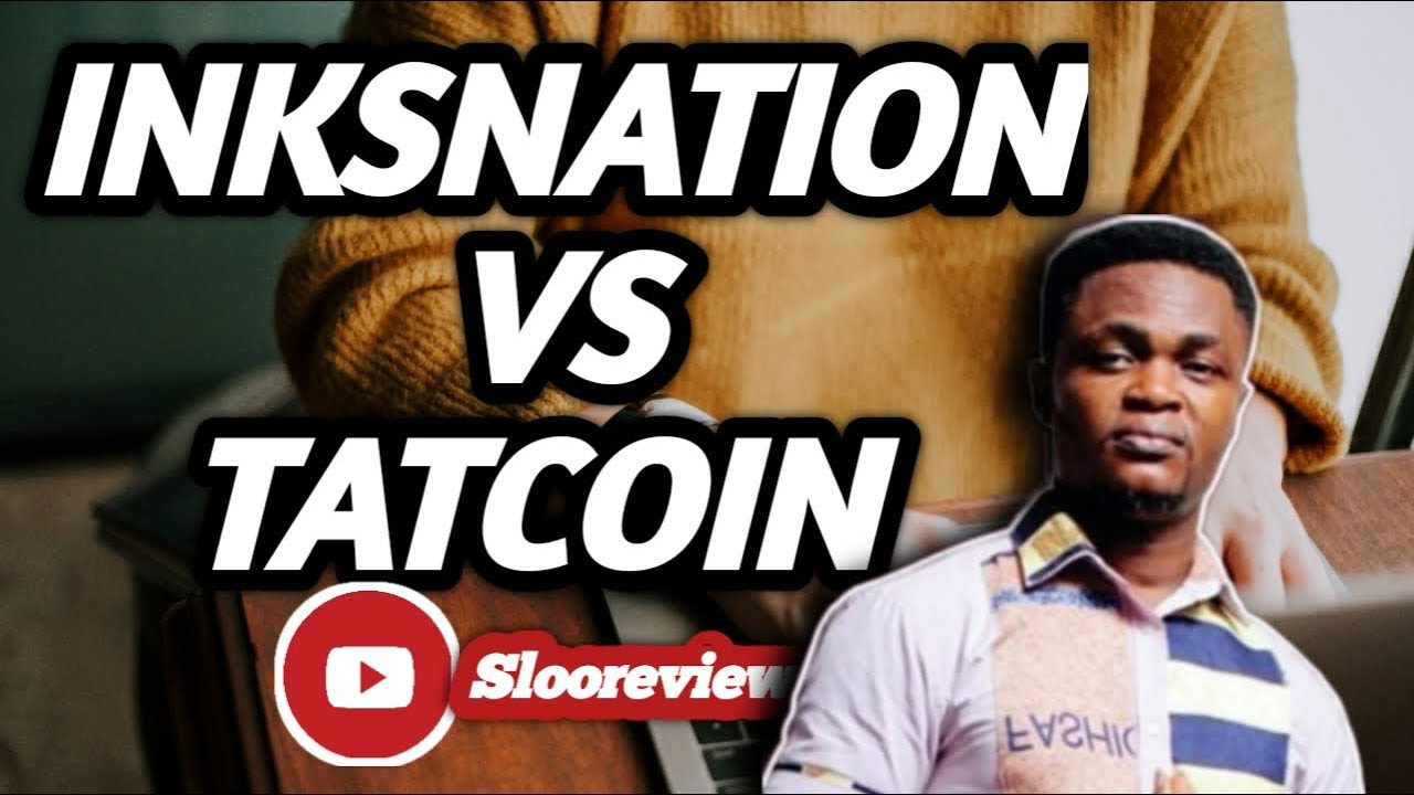 Download LATEST UPDATE INKSNATION And TATCOIN