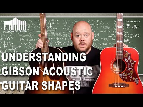 Understanding Gibson Acoustic Guitar Body Shapes | J45, SJ200, Hummingbird, L00 and Parlor.