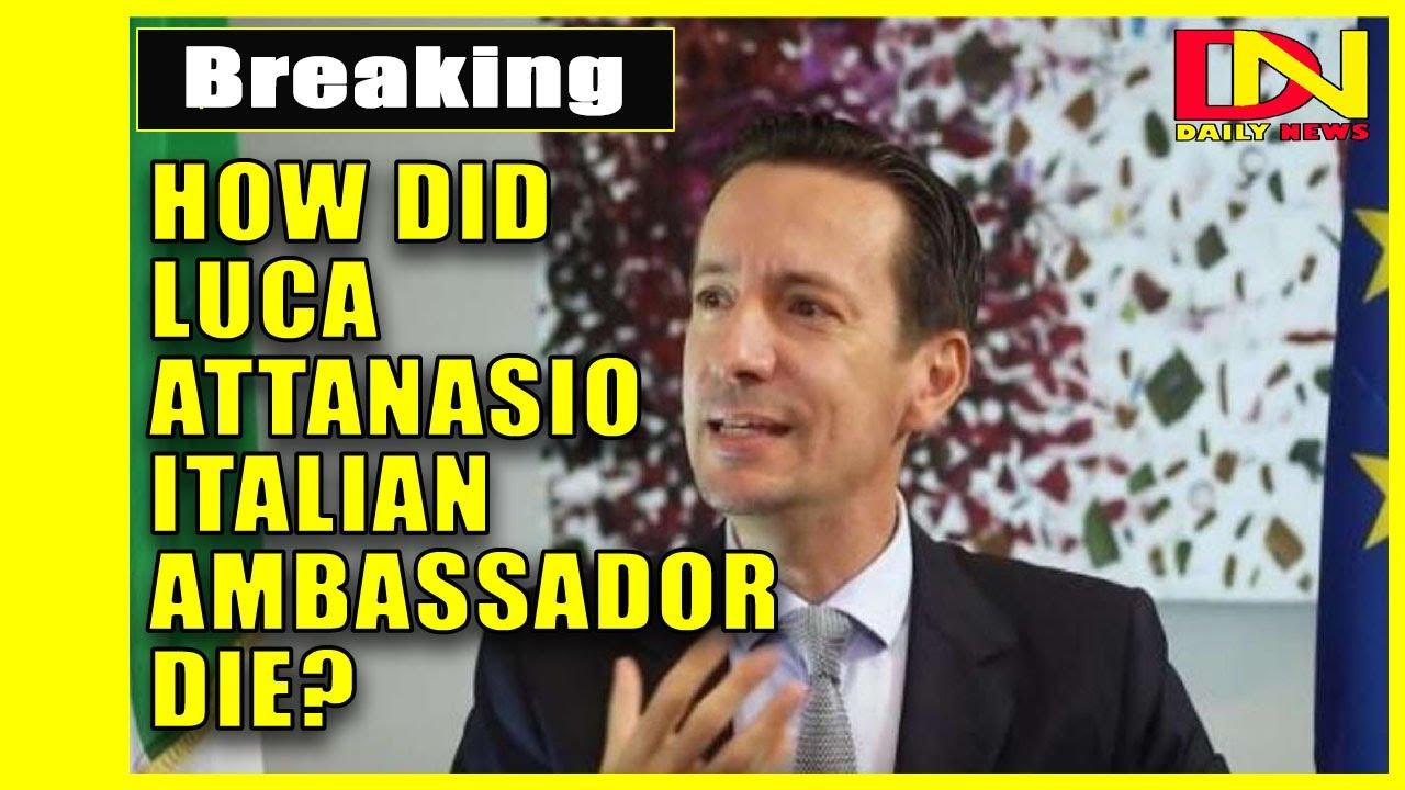 How Did Luca Attanasio Italian ambassador die? - YouTube