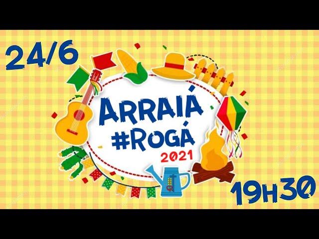 Live Junina | Arraiá #Rogá 2021