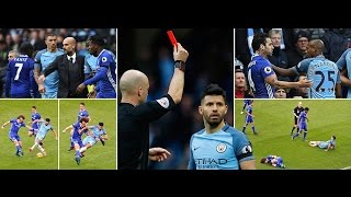 Aguero & Fernandinho Red CARD Fighting,Dirty Tackle - Manchester City vs Chelsea (1-3) - 3/12/16