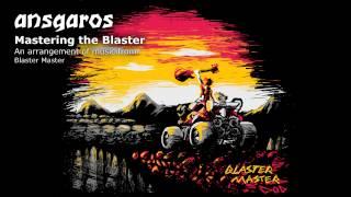 blaster master medley by ansgaros mastering the blaster
