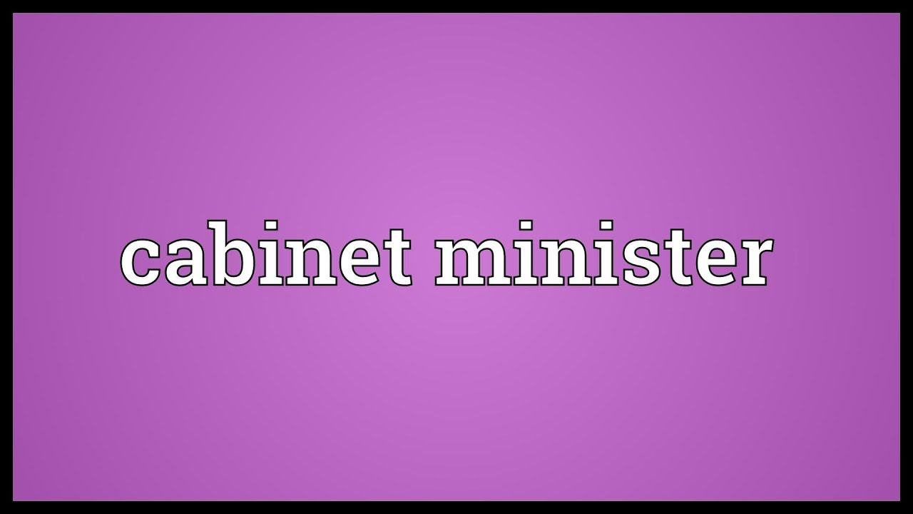 Meaning Of Cabinet Cabinet Minister Meaning Youtube