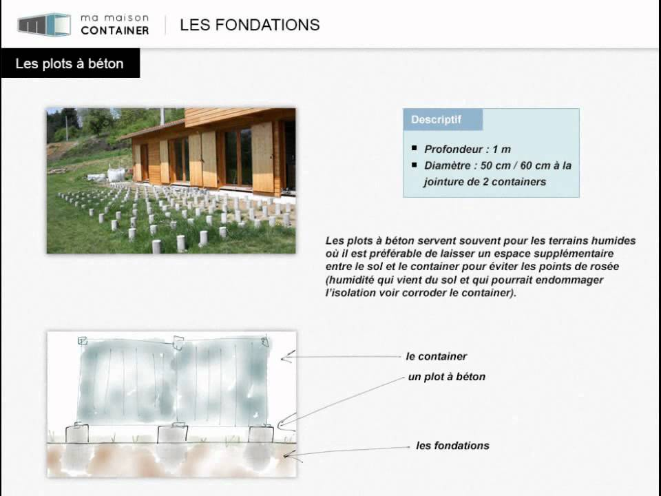 Les fondations pour maison container youtube for Norme fondation maison