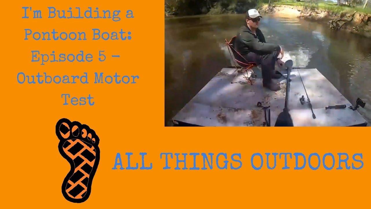 i m building a mini pontoon boat episode 5 outboard motor test [ 1280 x 720 Pixel ]