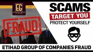 Etihad Group of Companies Is Fake & Fraud Scam Company