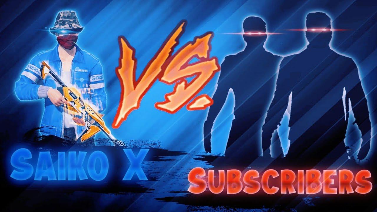 Download Saiko Vs 2Subscriber