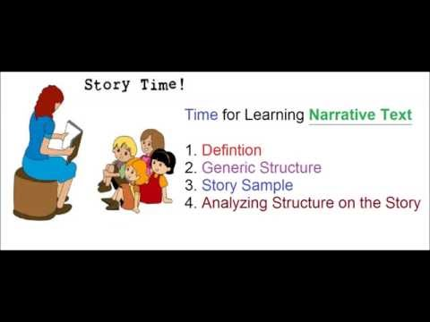 Narrative Text: Defintion, Generic Structure, And Sample Story