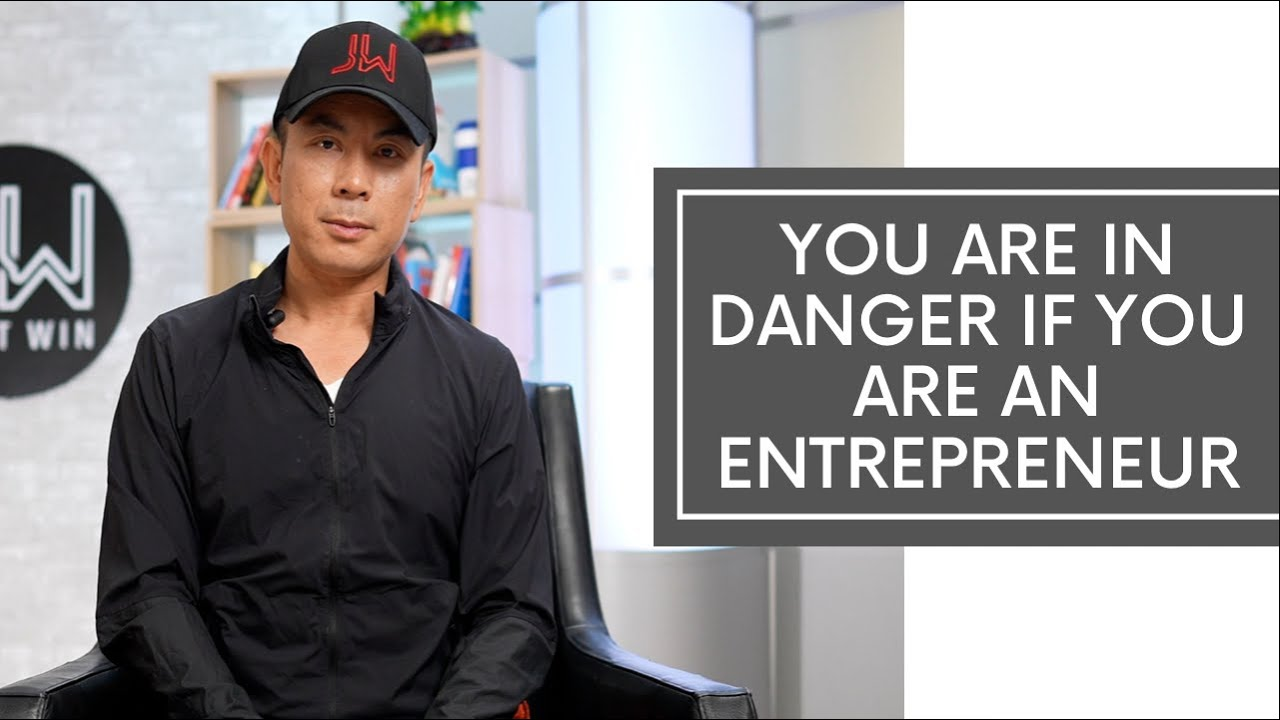 You Are In Danger If You Are An Entrepreneur