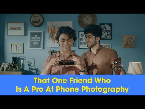 ScoopWhoop: That One Friend Who Is A Pro At Phone Photography | Ft. Rohan Shah