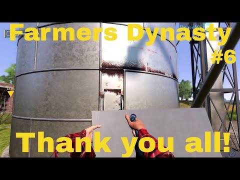 Farmers Dynasty #6 Thank you for the comments and Patch Note
