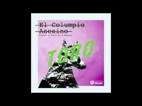 El Columpio Asesino - Toro (Andre VII Remix)