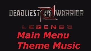 Deadliest Warrior: Legends - Main Menu Theme Music