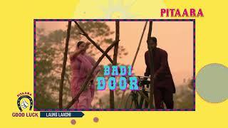 Laung Laachi | Pitaara Good Luck | Pitaara TV