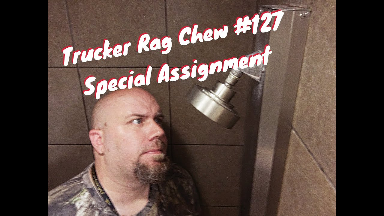 Trucker Rag Chew #127: Special Assignment - YouTube