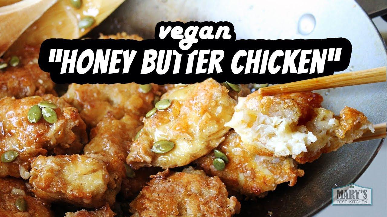 VEGAN HONEY BUTTER CHICKEN RECIPE (gluten-free!) | Mary's Test Kitchen