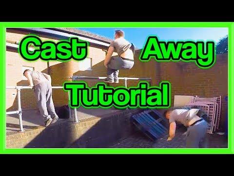 Cast Away Tutorial (Low & High) for Parkour, Free Running, etc | Fraser Malik