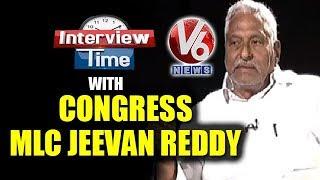Interview Time With Congress MLC Jeevan Reddy  Telugu News