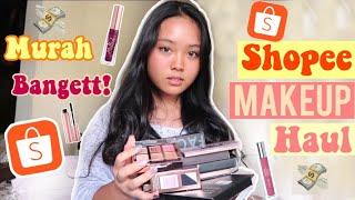 shopee #shopeemakeuphaul #shopeehaul #shopeehaulindonesia #makeupmu...