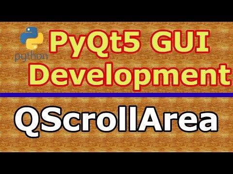 PyQt5 GUI Creating QScrollArea Example - Code Loop