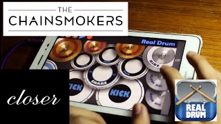 The Chainsmokers - Closer | Tablet Cover | Real Drum | Suchan