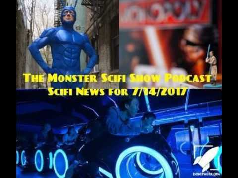 The Monster Scifi Show Podcast - Scifi News for 7/14/2017