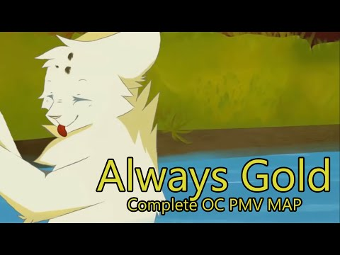 ALWAYS GOLD OC PMV MEP *complete*