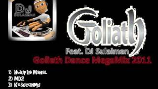 Goliath Band feat. DJ Sulaiman - Goliath Dance Megamix 2011