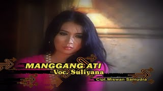suliyana manggang ati official video