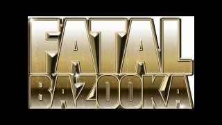 fatal bazooka tout au fond de toi mp3