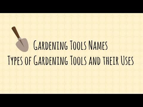 Organic Gardening Tools Names And Uses Types Of Gardening Tools And