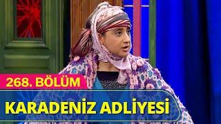 Karadeniz Adliyesi - Güldür Güldür Show 268.Bölüm