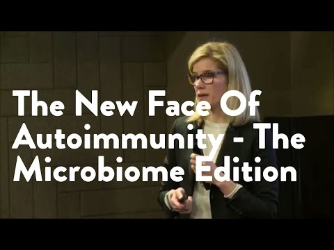 The New Face Of Autoimmunity - The Microbiome Edition