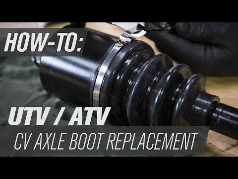 How To Replace a UTV/ATV CV Axle Boot