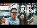 Antelope Vlog 1 - Jalan Jalan di Studio Antelope