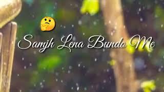 🙂🙂Kisi roj barish Jo aaye new WhatsApp status