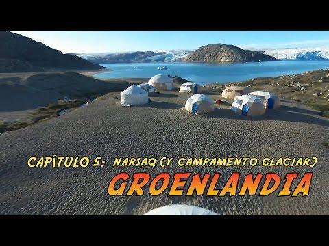 Narsaq (y un campamento glaciar) [CAP5 GROENLANDIA]