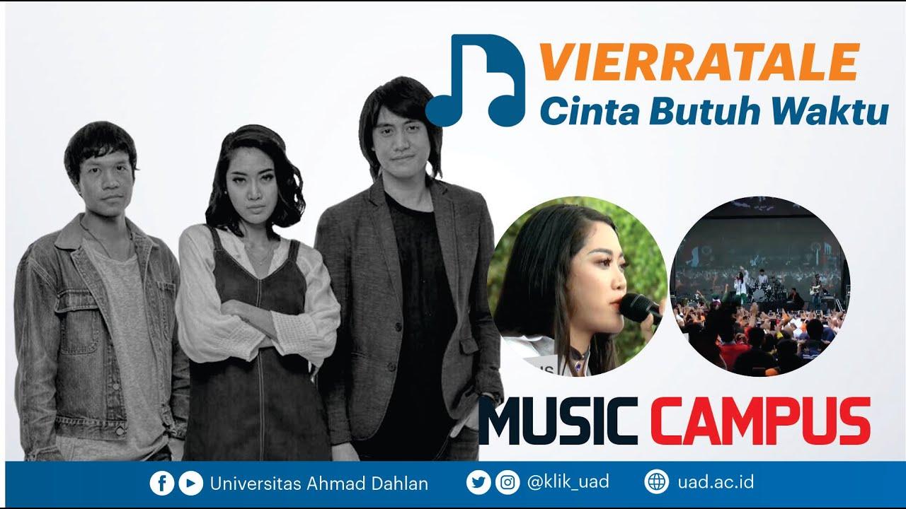 Download VIERRATALE - CINTA BUTUH WAKTU