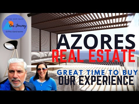 Azores Real Estate - Great time to invest - Portugal, Azores, Pico Island - Our experience - Ep 38