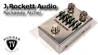J. Rockett Audio Rockaway Archer - Review