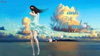 [Lyrics]- Có Anh Rồi Mất Anh - MsGoll - Guitar Cover