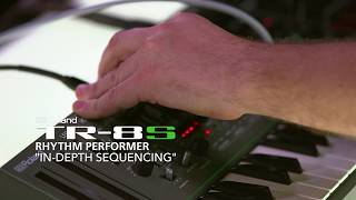 Roland TR-8S: Sequencing