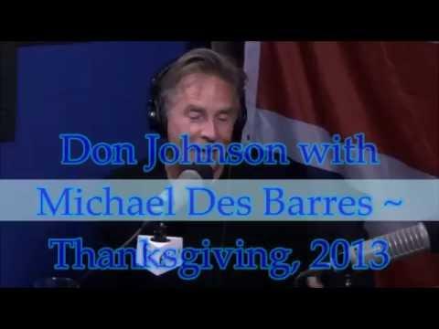 Don Johnson & Michael Des Barres ~ Thanksgiving 2013