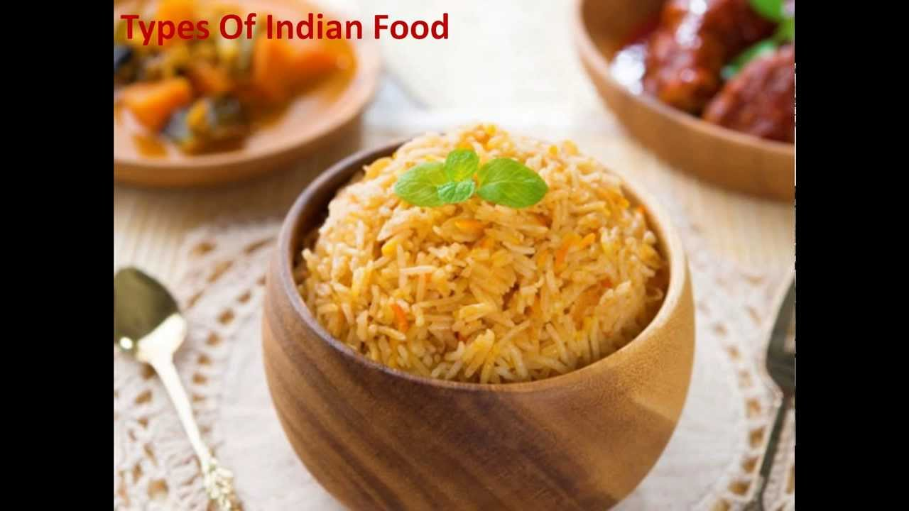Types Of Indian Foodlist Of Indian Dishesindian Cuisinelist Of