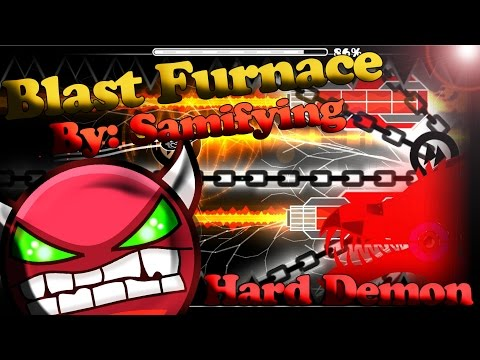 Blast Furnace by Samifying Complete | Hard Demon | Geometry Dash 2.1
