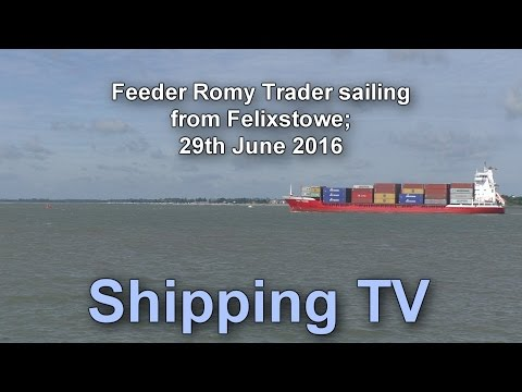 Feeder Romy Trader sailing from Felixstowe, 29 June